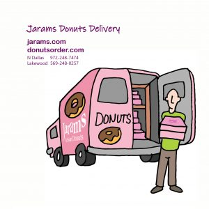 Jarams donuts launched TO-GO services and DELIVERY services via jarams.com and donutsorder.com on 3/16/2020. There will be more upcoming events and promotions via website.